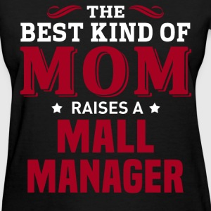 Mall Manager MOM - Women's T-Shirt