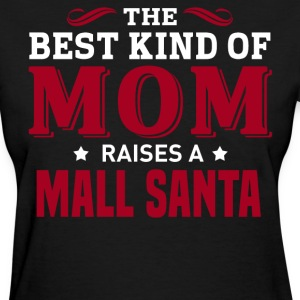 Mall Santa MOM - Women's T-Shirt