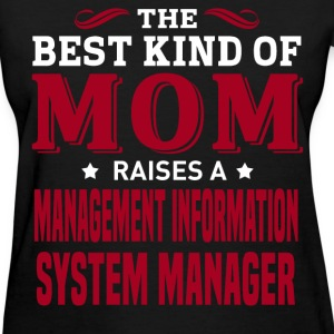 Management Information System Manager MOM - Women's T-Shirt