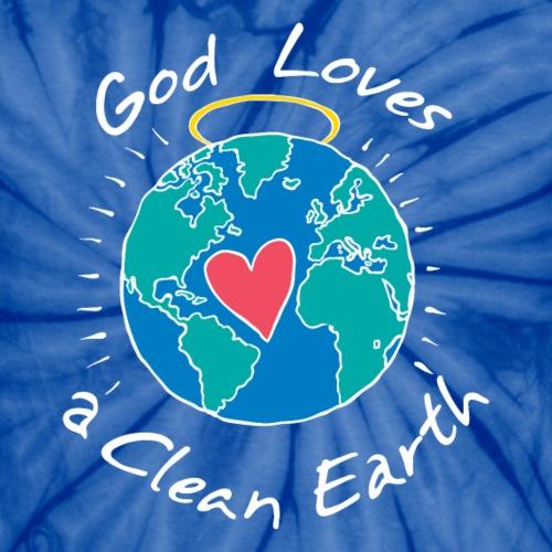 God Loves a Clean Earth