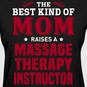 Massage Therapy Instructor MOM - Women's T-Shirt