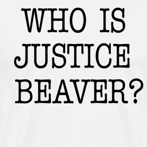 Who Is Justice Beaver - The Office T-Shirts - Men's Premium T-Shirt