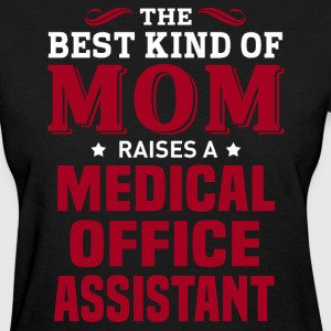 Medical Office Assistant MOM - Women's T-Shirt