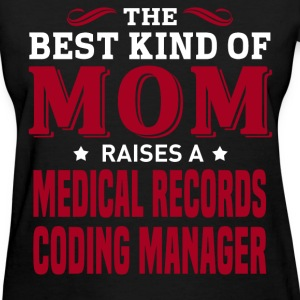 Medical Records Coding Manager MOM - Women's T-Shirt