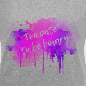 Too cute to be binary T-Shirts - Women´s Roll Cuff T-Shirt