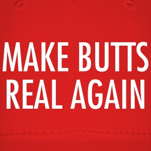 Make butts real again Sportswear - Baseball Cap
