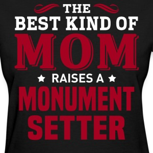 Monument Setter MOM - Women's T-Shirt