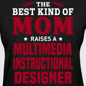 Multimedia Instructional Designer MOM - Women's T-Shirt