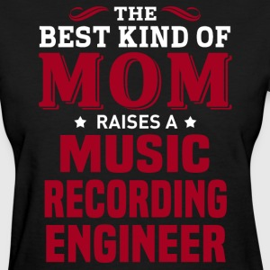 Music Recording Engineer MOM - Women's T-Shirt