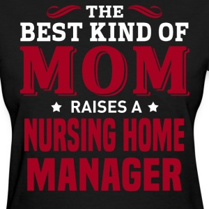 Nursing Home Manager MOM - Women's T-Shirt