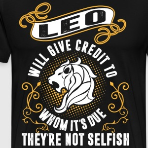 Leo Will Give Credit To Whom Its Due Theyre Not Se T-Shirts - Men's Premium T-Shirt