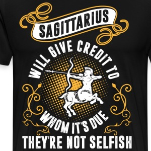 Sagittarius Will Give Credit To Whom Its Due Theyr T-Shirts - Men's Premium T-Shirt