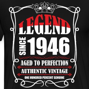 Legend since 1946 Aged to Perfection Authentic Vin T-Shirts - Men's Premium T-Shirt