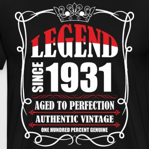 Legend since 1931 Aged to Perfection Authentic Vin T-Shirts - Men's Premium T-Shirt