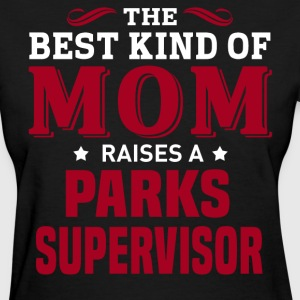Parks Supervisor MOM - Women's T-Shirt