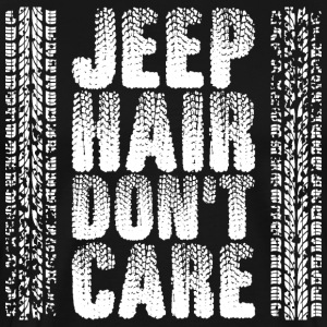 Jeep Hair Dont Carere T-Shirts - Men's Premium T-Shirt