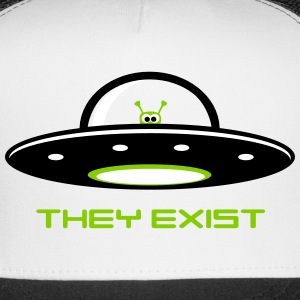 UFO with Alien - They exist Sportswear - Trucker Cap