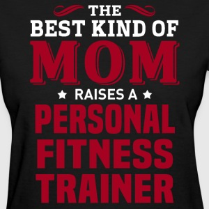 Personal Fitness Trainer MOM - Women's T-Shirt