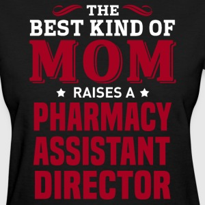 Pharmacy Assistant Director MOM - Women's T-Shirt