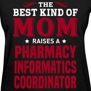 Pharmacy Informatics Coordinator MOM - Women's T-Shirt