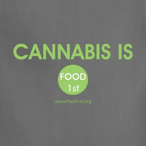 Cannabis is Food 1st! Aprons - Adjustable Apron