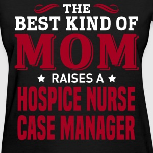 Hospice Nurse Case Manager MOM - Women's T-Shirt