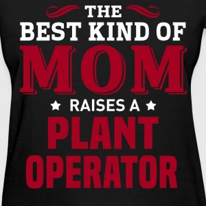 Plant Operator MOM - Women's T-Shirt