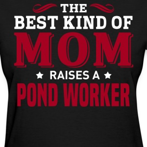 Pond Worker MOM - Women's T-Shirt