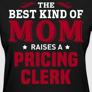 Pricing Clerk MOM - Women's T-Shirt