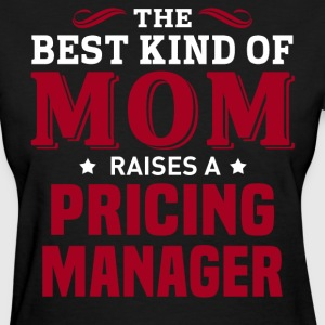 Pricing Manager MOM - Women's T-Shirt