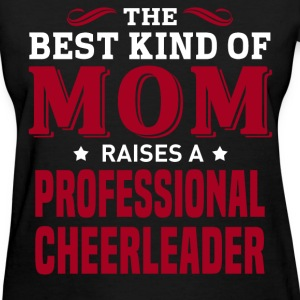 Professional Cheerleader MOM - Women's T-Shirt