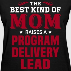 Program Delivery Lead MOM - Women's T-Shirt