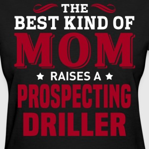 Prospecting Driller MOM - Women's T-Shirt