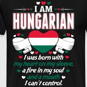 I Am Hungarian T-Shirts - Men's Premium T-Shirt