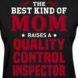 Quality Control Inspector MOM - Women's T-Shirt