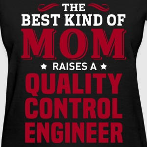 Quality Control Engineer MOM - Women's T-Shirt