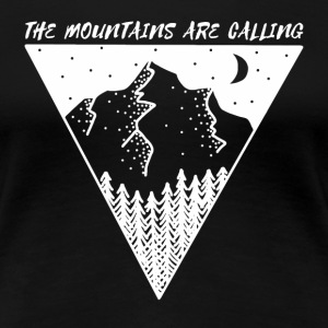 mountains are calling - Women's Premium T-Shirt