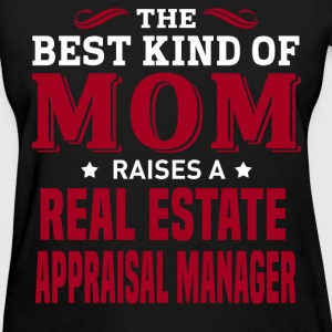 Real Estate Appraisal Manager MOM - Women's T-Shirt