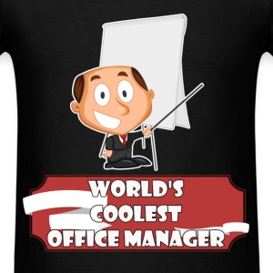 Office Manager - World's coolest Office Manager - Men's T-Shirt