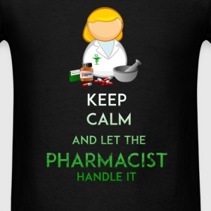 Pharmacist - Keep calm and let the pharmacist hand - Men's T-Shirt