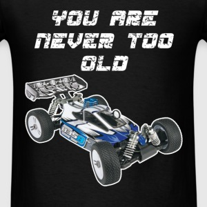 Rc cars - You are never too old - Men's T-Shirt
