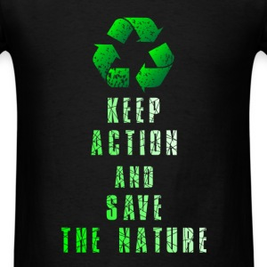 Nature - Keep action and save the nature - Men's T-Shirt