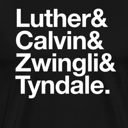 Luther Calvin Zwingli Tyn