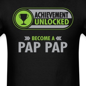 Pap Pap Achievement Unlocked T-Shirt T-Shirts - Men's T-Shirt