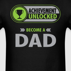 Dad Achievement Unlocked T-Shirt T-Shirts - Men's T-Shirt