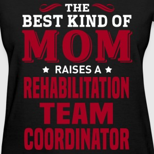 Rehabilitation Team Coordinator MOM - Women's T-Shirt