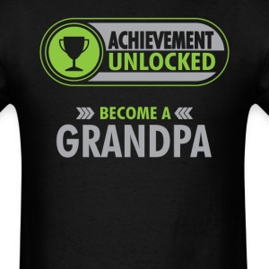 Grandpa Achievement Unlocked T-Shirt T-Shirts - Men's T-Shirt