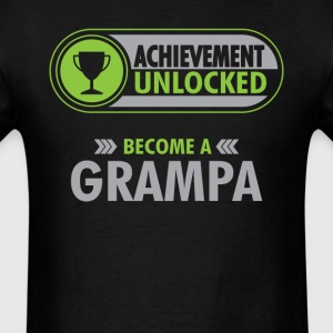 Grampa Achievement Unlocked T-Shirt T-Shirts - Men's T-Shirt