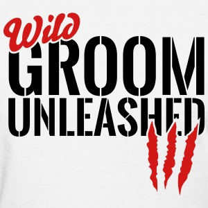 wild groom unleashed T-Shirts - Women's T-Shirt