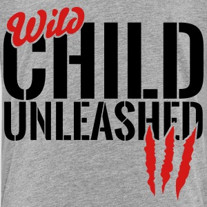 wild child unleashed Baby & Toddler Shirts - Toddler Premium T-Shirt